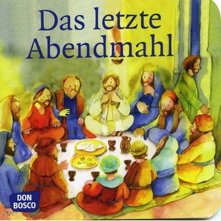Das Letzte Abendmahl Kinderbibel